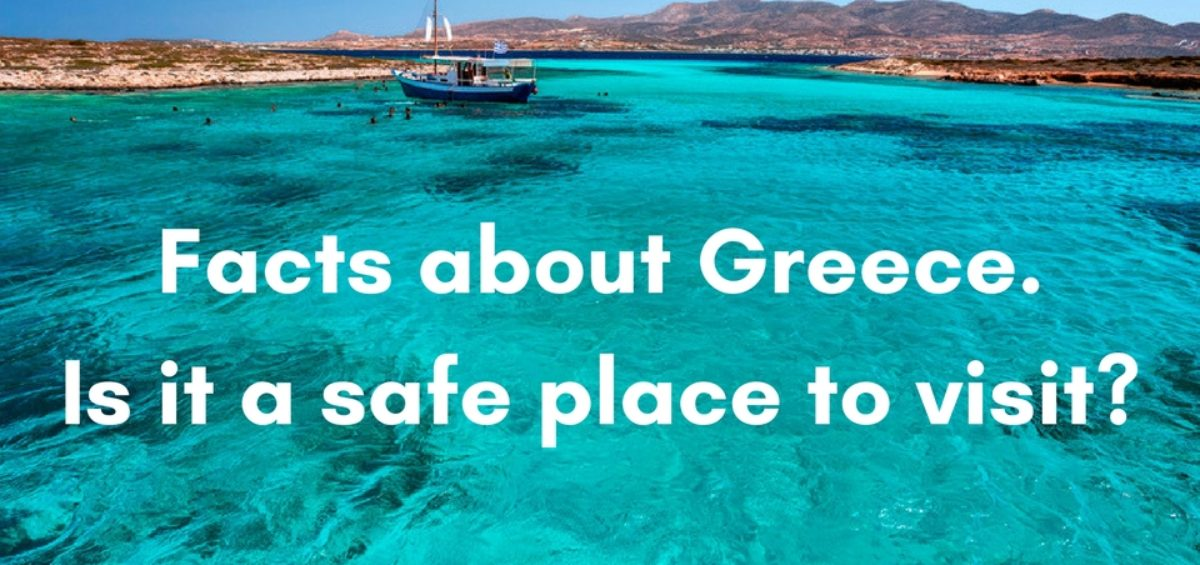 facts about greece. Is it a safe place to visit